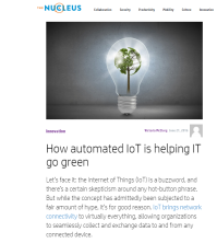 http://www.hpnucleus.com/index.php/2016/06/21/how-automated-iot-is-helping-it-go-green/